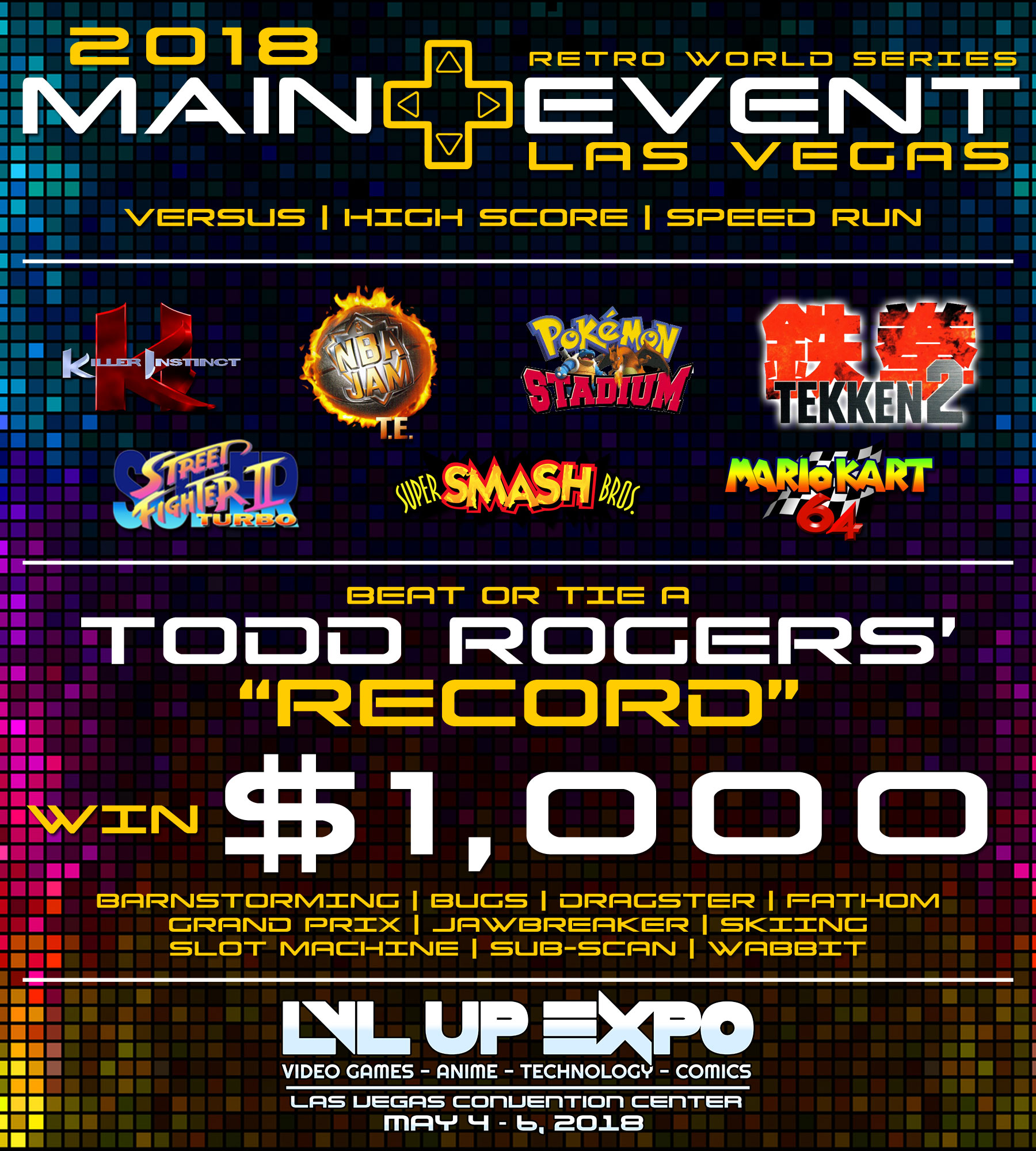 2018 Retro World Series Main Event @ LVL Up Expo in Las Vegas - Events - AtariAge Forums