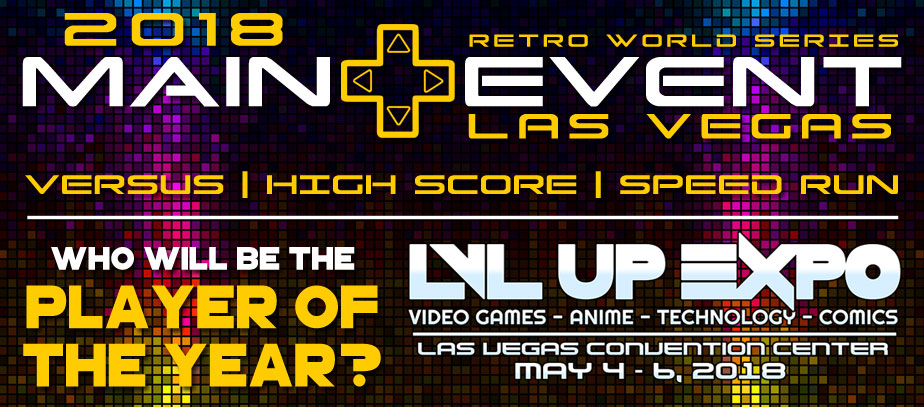2018 Main Event | LVL Up Expo | Las Vegas