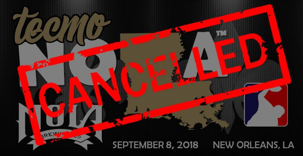tecmo nola 2018 cancelled